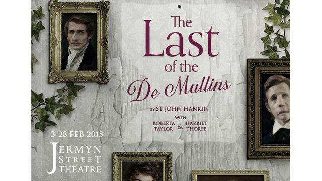 The Last of the De Mullins at Jermyn Street Theatre,