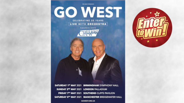 """For your chance to win a pair of tickets to see GO WEST """"Celebrating 35 Years"""" 2021 UK Tour"""