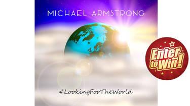 #LookingForTheWorld