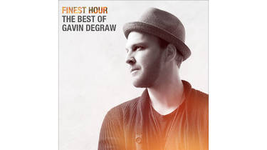 Finest Hour: The Best of Gavin DeGraw