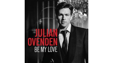 Julian Ovenden's new album Be My Love