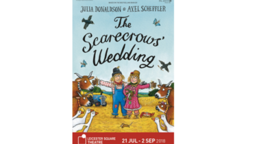 Win a Family Ticket for Four to see The Scarecrows' Wedding at the Leicester Square Theatre inLondonthis Summer! competition
