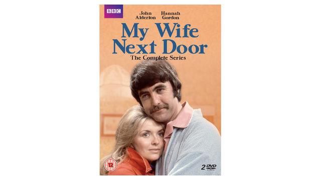 BBC sitcom My Wife Next Door on DVD, starring John Alderton and Hannah Gordon