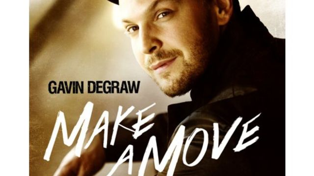 "Brand New album ""MAKE A MOVE"" from Gavin DeGraw"