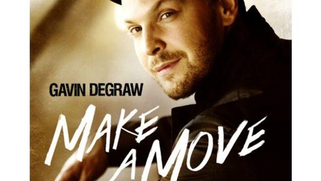 "Brand New album ""MAKE A MOVE"" from Gavin DeGraw"