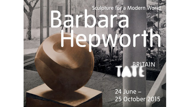 Barbara Hepworth: Sculpture for a Modern World at Tate Britain