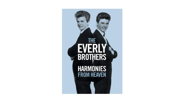 Everly Brothers: Harmonies from Heaven