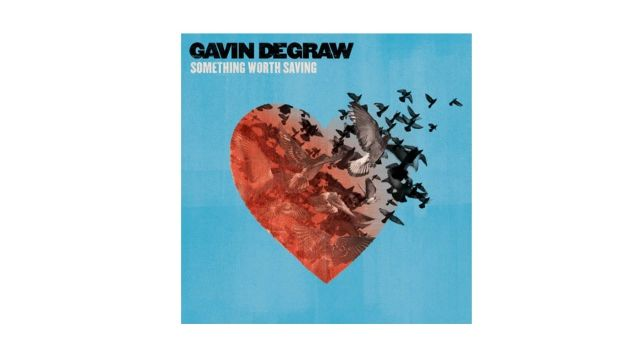 Gavin DeGraw's Something worth Saving