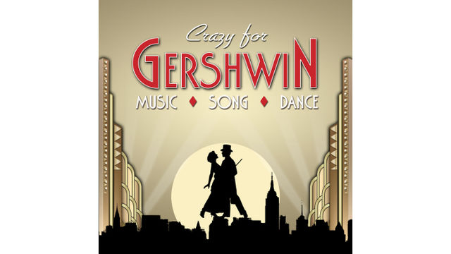 The Best of Gershwin CD plus special offer to Crazy for Gershwin national tour