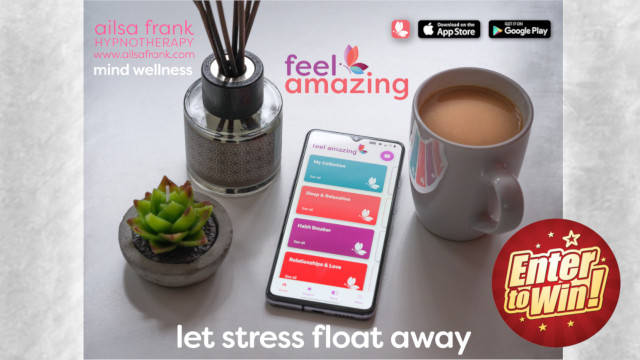 WIN a One-Year Membership for the Ailsa Frank 'feel amazing' hypnotherapy relaxation app (worth £120)!