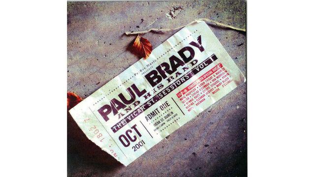 Paul Brady's The Vicar Street Sessions, Vol 1