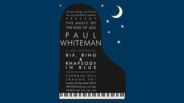 The Music of Paul Whiteman: Bix, Bing & Rhapsody In Blue at Cadogan Hall, London