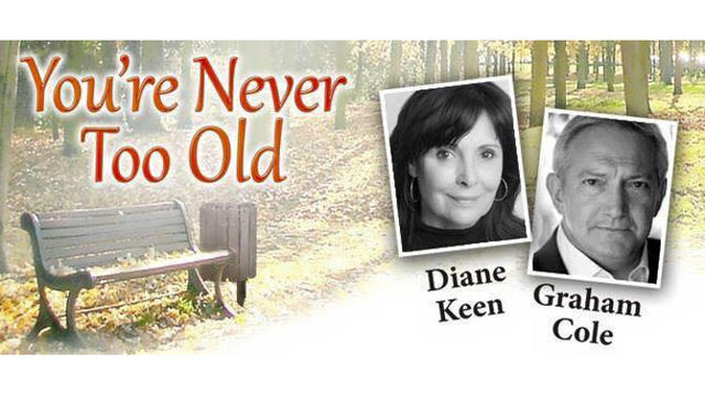 You're Never Too Old on Tour Starring Diane Keen & Graham Cole
