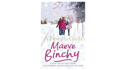 Maeve Binchy's A Few Of The Girls