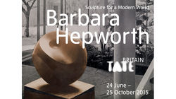 Barbara Hepworth: Sculpture for a Modern World at Tate Britain