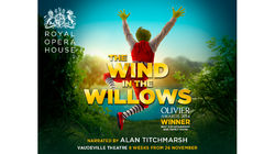 Royal Opera House's The Wind in the Willows at the Vaudeville Theatre