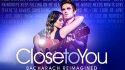 Close to You: Bacharach Reimagined at Criterion Theatre