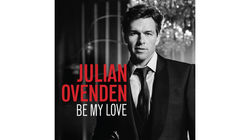 Julian Ovenden's new album Be My Love