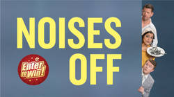 Your chance to have a pair of tickets to see the hilarious comedy Noises Off at the Lyric Hammersmith on 27 June 2019