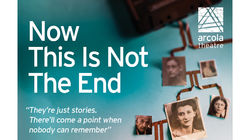 Now This Is Not The End at the Arcola Theatre