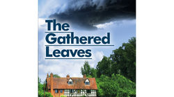 The Gathered Leaves at the Park Theatre