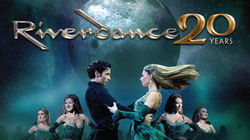 Riverdance 20th Anniversary UK Tour