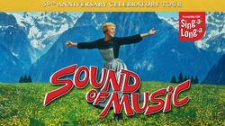 Sing-a-Long-a Sound of Music 50th anniversary celebratory tour