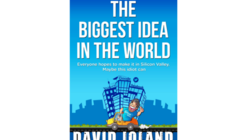 Win a copy of The Biggest Idea in the World by David Joland competition