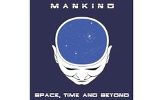 "Win a copy of MANKIND'S ALBUM ""SPACE, TIME AND BEYOND"""