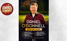 Your chance to win a pair of tickets to see the Daniel O'Donnell UK Tour October 2021