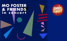 Win a signed promo copy of Mo Foster's new album Mo Foster & Friends in Concert