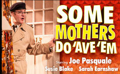 Win tickets to see Some Mothers Do 'Ave 'Em on tour starring Joe Pasquale