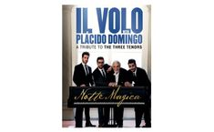 Notte Magica - A tribute to the Three Tenors.