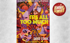 "To win 1 of 6 copies of ""IT'S ALL TOO MUCH"" Paperback by DAVID STARK"