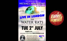 Your chance to have a pair of tickets to see Michael Armstrong Live In London on 2 July 2019 at The Water Rats, London