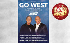 "For your chance to win a pair of tickets to see GO WEST ""Celebrating 35 Years"" 2021 UK Tour"
